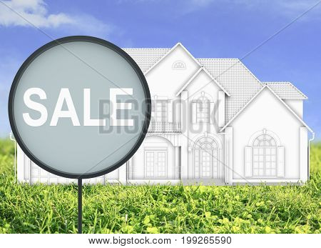 Round sale board with outdoor house project in the background. Purchase engineering concept. 3D Rendering