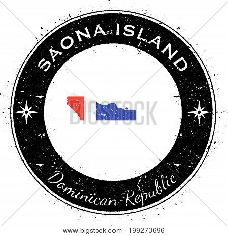 Saona Island Circular Patriotic Badge. Grunge Rubber Stamp With Island Flag, Map And Name Written Al