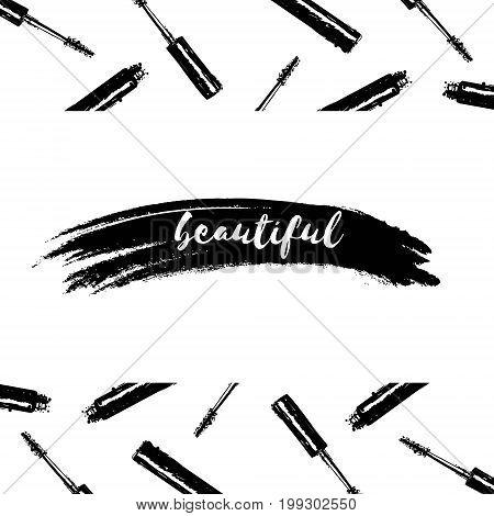 Inscription Beautiful On Background Of Mascara Brushes And Tubes And Grunge Stroke. Beauty Backgroun