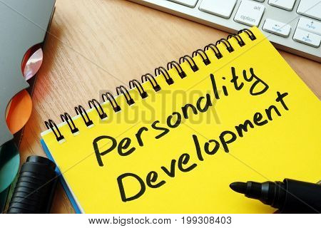Note with sign personality development. Self education concept.
