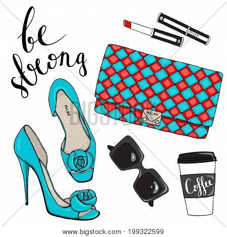 Bag with a picture of shoes, glasses, lipstick and cup of coffee on a white background with the motivating inscription be strong.