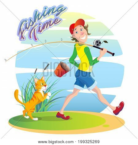 Funny funny cartoon illustration on the theme of summer fishing. A smiling guy walks on a fishing trip with a bucket and a fishing rod. A red cat sneaks behind in anticipation of the fish. Caption: Fishing Time