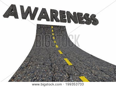 Awareness Campaign Public Attention Road Word 3d Illustration