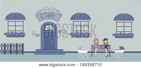 Pretty scenery in a rustic style. Two beautiful young mothers with cups of coffee near cafe with windows with a striped awnings, door, stairs, flowers.A cute bench. A fence. Baby carriages. Vector illustration