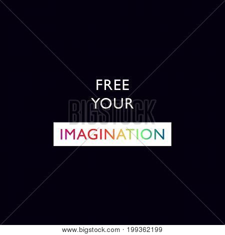 Free Your Imagination