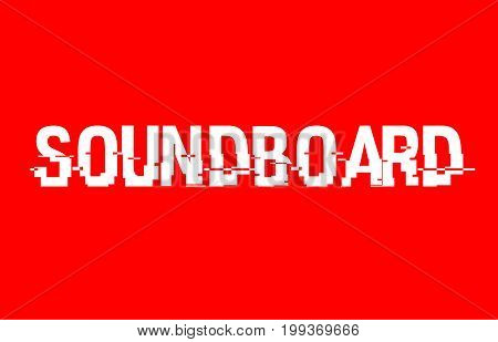 Soundboard Text Red White Concept Design Background