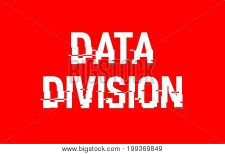 Data Division Text Red White Concept Design Background