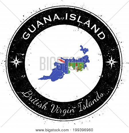 Guana Island Circular Patriotic Badge. Grunge Rubber Stamp With Island Flag, Map And Name Written Al