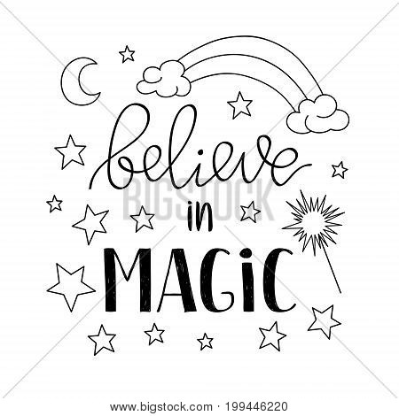 Believe in Magic quote poster, greeting card with stars moon and rainbow. Vector illustration in outline for kids prints textile and other.