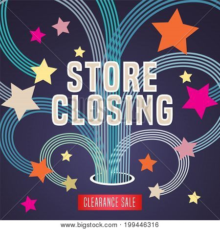 Store closing vector illustration, background with firework and decorative elements. Template banner, design for clearance sale
