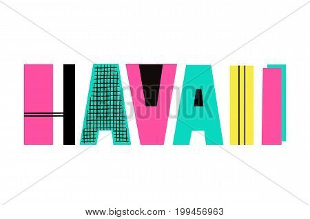 Hand Drawn Summer phrase Hawaii in trendy cutout style