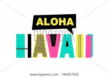 Hand Drawn Summer phrase Aloha Hawaii in trendy cutout style