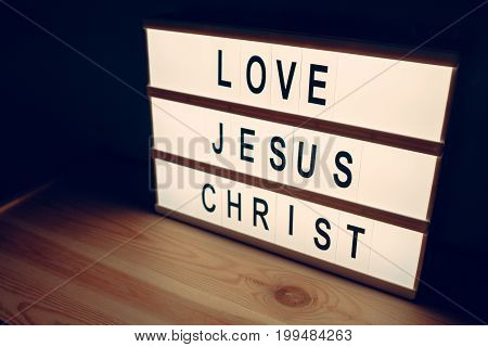 Love Jesus Christ religious message lightbox concept of christianity and faith in God