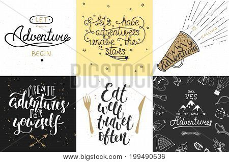 Set of adventure and travel vector hand drawn unique typography greeting cards decoration template prints banners and posters. Modern ink brush calligraphy. Handwritten vintage lettering.
