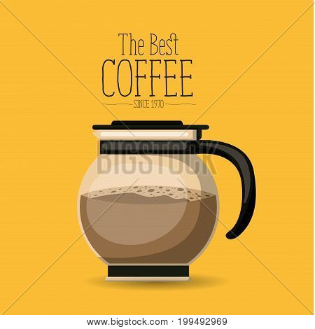 color poster with rounded glass jar with coffee of the best coffee since 1970 vector illustration