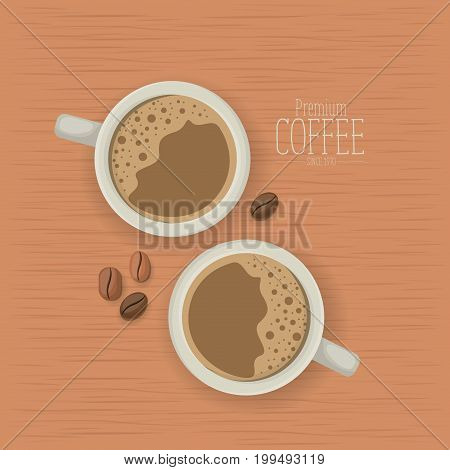 wooden texture background of premium coffee beans of since 1970 with beans and top view porcelain cups with foam vector illustration