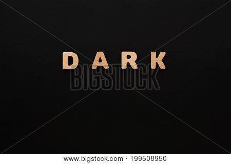 Word Dark on black background. Night, obscurity concept