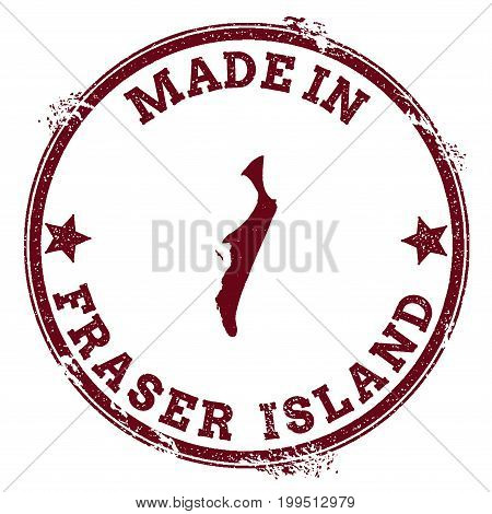 Fraser Island Seal. Vintage Island Map Sticker. Grunge Rubber Stamp With Made In Text And Map Outlin