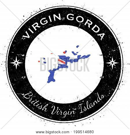Virgin Gorda Circular Patriotic Badge. Grunge Rubber Stamp With Island Flag, Map And Name Written Al