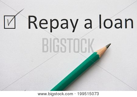 Repay a loan CREDIT. To fulfill set goal. phrase