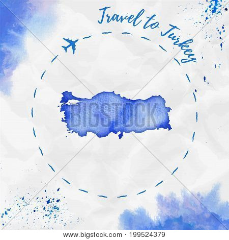 Turkey Watercolor Map In Blue Colors. Travel To Turkey Poster With Airplane Trace And Handpainted Wa