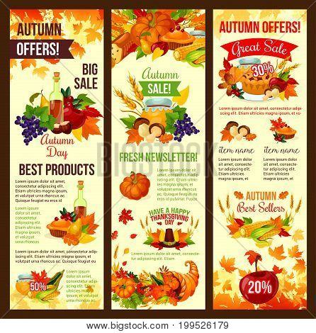 Autumn sale banner set of fall harvest holiday and Thanksgiving Day. Autumn leaf, pumpkin vegetable, apple fruit, Thanksgiving hat, food and cornucopia poster with maple foliage for retail design