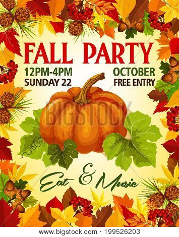 Fall Party invitation poster of leaflet template for autumn seasonal holiday. Vector pumpkin or rowan berry harvest on foliage of birch and chestnut autumn leaf, oak acorn for autumn October event