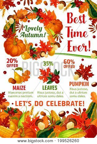 Autumn season sale promotion poster template. Fall leaf, pumpkin and corn vegetable, apple fruit, september maple foliage, acorn, mushroom and cranberry frame with discount price offer text layout