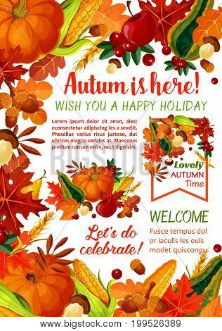 Happy Autumn holiday poster template. Fall season leaf, orange maple foliage, pumpkin and corn vegetable, apple fruit, mushroom, acorn, cranberry banner with text layout for autumn harvest design