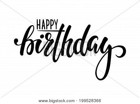 Happy birthday. Hand drawn calligraphy and brush pen lettering. design for holiday greeting card and invitation of baby shower birthday party invitation.
