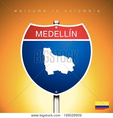 An Sign Road America Style with state of Colombia with Yellow background and message MEDELLIN and map vector art image illustration