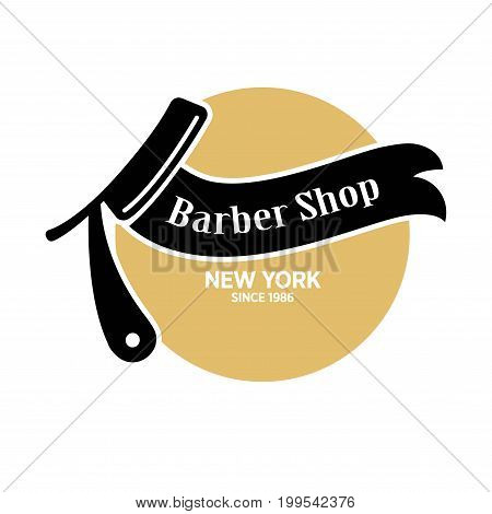 Barber shop with high quality service in New York since 1986 emblem with old-fashioned razor for shaving, black ribbon with sign and circle behind isolated vector illustration on white background.