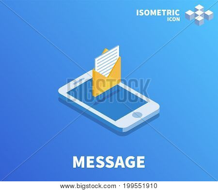 Envelope with letter message icon illustration vector symbol in flat isometric 3D style isolated on white background.