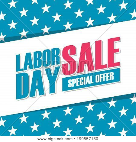 Labor Day sale special offer banner. United States holiday background for business, promotion and advertising. Vector illustration.