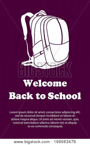 Vector design template for Back to school. Welcome back to school poster with school supplies drawing icon. Backpack symbol.
