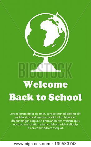 Vector design template for Back to school. Welcome back to school poster with school supplies drawing icon. Globe symbol.