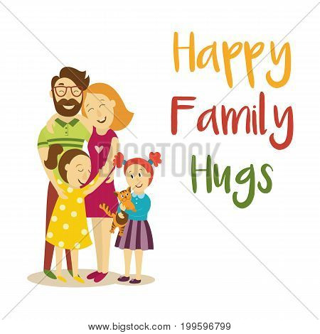 vector happy family hugs lettering inscription on background of happy adult couple hugging children and pet cat. Flat cartoon isolated illustration on a white background.