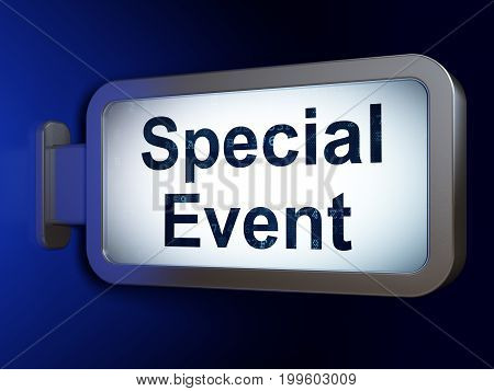 Business concept: Special Event on advertising billboard background, 3D rendering