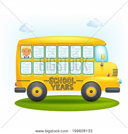 Blank-frame for a photo of a schoolboy during all the years of study in the form of a school bus. Template, vector editable illustration