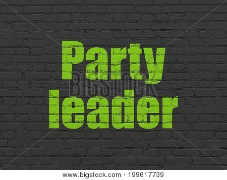 Political concept: Painted green text Party Leader on Black Brick wall background