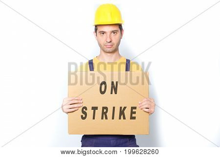 Sad Worker On Strike Fighting For His Rights Isolated