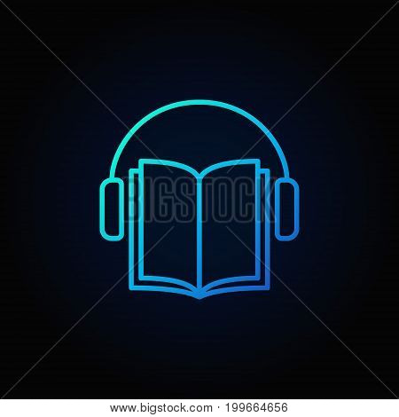 Audiobook vector blue icon. Headphones with book concept symbol in thin line style on dark background