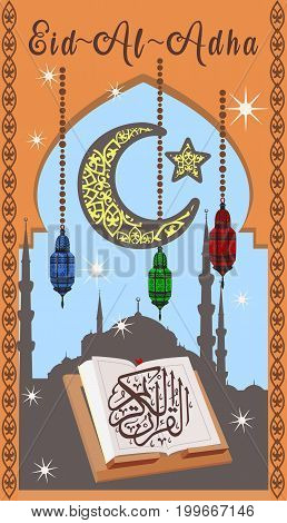 Poster for Eid Al Adha Mubarak or Bakrid Mubarak with book and caligraphy, lanterns, moon and stars on background of the mosque. Graphic design decoration of flyers, cards.