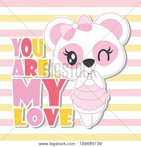 Cute baby panda with my love text on striped background vector cartoon illustration for baby shower card design, kid t shirt design, and wallpaper