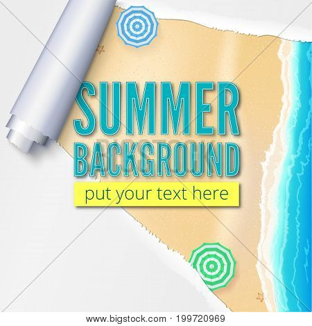 Summer beach with sand, surf and beach umbrellas. Background with torn and twisted paper. Blank advertising poster.