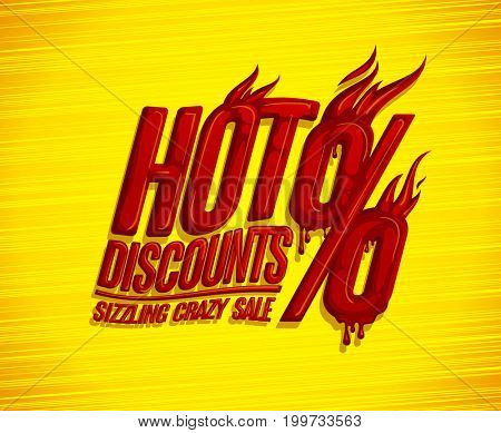 Hot discounts sale design, sizzling crazy sale, honey text style, bright red backdrop, raster version