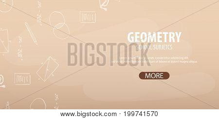 Geometry Subject. Back To School Background. Education Banner.