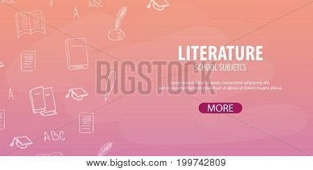 Literature Subject. Back To School Background. Education Banner.