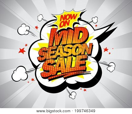 Mid season sale poster concept, pop-art style with speech bubble, raster version