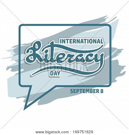 Vector illustration of International Literacy Day card.  Handwritten word Literacy.